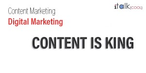 content marketing content is king