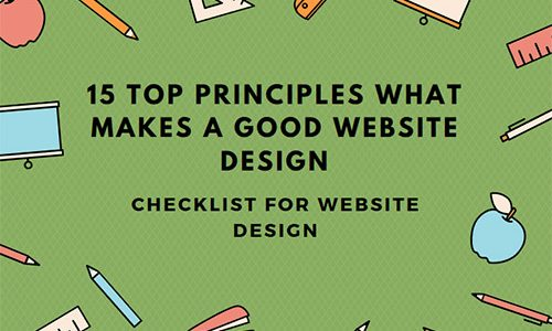 15 Top Principles What Makes a Good Website Design